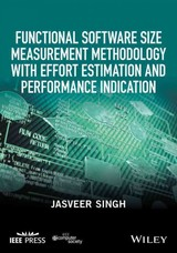 Functional Software Size Measurement Methodology With Effort Estimation And Performance Indication - Singh, Jasveer - ISBN: 9781119238058