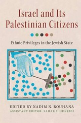 Israel And Its Palestinian Citizens - Rouhana, Nadim N. (EDT)/ Huneidi, Sahar S. (EDT) - ISBN: 9781107622814