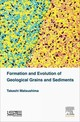 Formation And Evolution Of Geological Grains And Sediments - Matsushima, Takashi - ISBN: 9781785480737