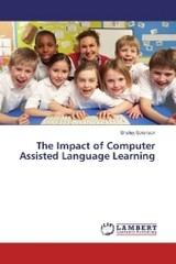 The Impact of Computer Assisted Language Learning - Sorenson, Shelley - ISBN: 9783659823183