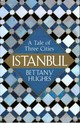 Istanbul - Hughes, Bettany - ISBN: 9780297868484