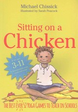 Sitting On A Chicken - Chissick, Michael - ISBN: 9781848193253