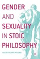 Gender And Sexuality In Stoic Philosophy - Grahn-Wilder, Malin - ISBN: 9783319536934