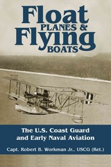 Float Planes And Flying Boats - Workman, Robert B. - ISBN: 9781682471845