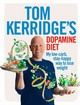 Tom Kerridge's Dopamine Diet - Kerridge, Tom - ISBN: 9781472935410