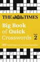 Times Big Book Of Quick Crosswords 2 - The Times Mind Games - ISBN: 9780008195779