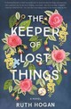 The Keeper Of Lost Things - Hogan, Ruth - ISBN: 9780062473530