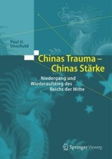 Chinas Trauma - Chinas Starke - Unschuld, Paul U. - ISBN: 9783662534601