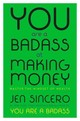 You Are A Badass At Making Money - Sincero, Jen - ISBN: 9780735222977