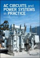 Ac Circuits And Power Systems In Practice - Vertigan, Graeme - ISBN: 9781118924594