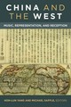 China And The West - Saffle, Michael (EDT)/ Yang, Hon-lun (EDT) - ISBN: 9780472130313