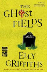 Ghost Fields - Elly Griffiths, Griffiths - ISBN: 9780544577862