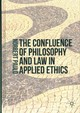 Confluence Of Philosophy And Law In Applied Ethics - Paulo, Norbert - ISBN: 9781137557339
