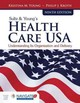 Sultz  &  Young's Health Care Usa: Understanding Its Organization And Delivery - Young, Kristina M.; Kroth, Philip J. - ISBN: 9781284114676