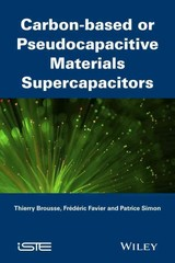 Supercapacitors Based On Carbon Or Pseudocapacitive Materials - Favier, Frederic; Brousse, Thierry; Simon, Patrice - ISBN: 9781848217225