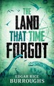 The Land That Time Forgot - Burroughs, Edgar Rice - ISBN: 9781843915751