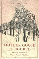 Mother Goose Refigured - Jones, Christine A. - ISBN: 9780814338926