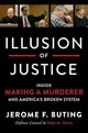 Illusion Of Justice - Buting, Jerome F - ISBN: 9780062569318