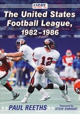 United States Football League, 1982-1986 - Reeths, Paul - ISBN: 9781476667447