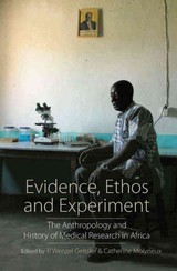 Evidence, Ethos And Experiment - Geissler, P. Wenzel (EDT)/ Molyneux, Catherine (EDT) - ISBN: 9781785335006