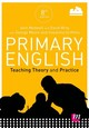Primary English: Teaching Theory And Practice - Medwell, Jane A.; Minns, Hilary; Griffiths, Vivienne; Coates, Elizabeth - ISBN: 9781526404121