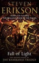 Fall Of Light - Erikson, Steven - ISBN: 9780857503381
