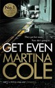 Get Even - Cole, Martina - ISBN: 9781472232601