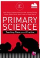 Primary Science: Teaching Theory And Practice - Sharp, John; Peacock, Graham A.; Johnsey, Rob; Simon, Shirley; Smith, Robin... - ISBN: 9781526410948