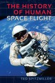 History Of Human Space Flight - Spitzmiller, Ted - ISBN: 9780813054278