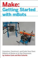 Mbot For Makers - Schertle, Rick; Carle, Andrew - ISBN: 9781680452969