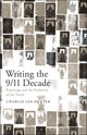 Writing The 9/11 Decade - Lee-potter, Charlie (university Of Oxford, Uk) - ISBN: 9781501313202