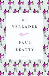 De Verrader - Paul  Beatty - ISBN: 9789044633092