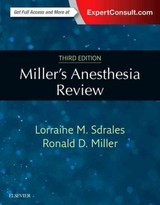 Miller's Anesthesia Review - Miller, Ronald D.; Sdrales, Lorraine M - ISBN: 9780323400541