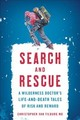 Search And Rescue - Tilburg, Christopher Van, Md - ISBN: 9781493027354