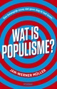 Wat is populisme? - Jan-Werner Müller - ISBN: 9789046822364