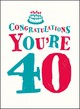 Congratulations You're 40 - Edwards, Vicky - ISBN: 9781849539029