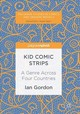 Kid Comic Strips - Gordon, Ian - ISBN: 9781137561978