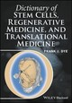 Dictionary Of Stem Cells, Regenerative Medicine, And Translational Medicine - Dye, Frank J. - ISBN: 9781118867822