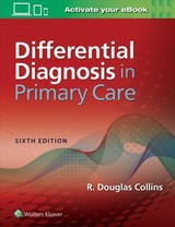 Differential Diagnosis And Treatment In Primary Care - Collins - ISBN: 9781496374950