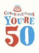 Congratulations You're 50 - Summersdale (COR) - ISBN: 9781849539036