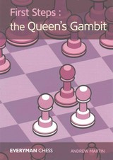 First Steps: The Queen's Gambit - Martin, Andrew (university Of Sydney Australia) - ISBN: 9781781943809