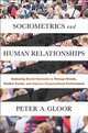Sociometrics And Human Relationships - Gloor, Peter A. - ISBN: 9781787141131