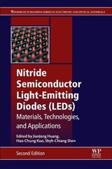 Woodhead Publishing Series in Electronic and Optical Materials, Nitride Semiconductor Light-Emitting Diodes (LEDs) - Shen, Shyh-Chiang; Kuo, Hao-Chung; Huang, Jian-Jang - ISBN: 9780081019429