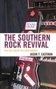 Southern Rock Revival - Eastman, Jason T. - ISBN: 9781498531139