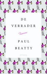 De verrader - Paul Beatty - ISBN: 9789044633085