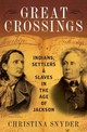 Great Crossings - Snyder, Christina (mccabe Greer Professor Of History, Mccabe Greer Professo... - ISBN: 9780199399062