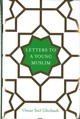 Letters To A Young Muslim - Ghobash, Omar Saif - ISBN: 9781509842599
