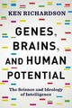 Genes, Brains, And Human Potential - Richardson, Ken - ISBN: 9780231178426