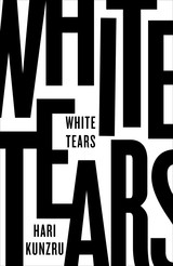 White Tears - Kunzru, Hari - ISBN: 9780241272961