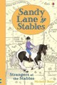 Sandy Lane Stables Strangers At The Stables - Bates, Michelle - ISBN: 9781474917261